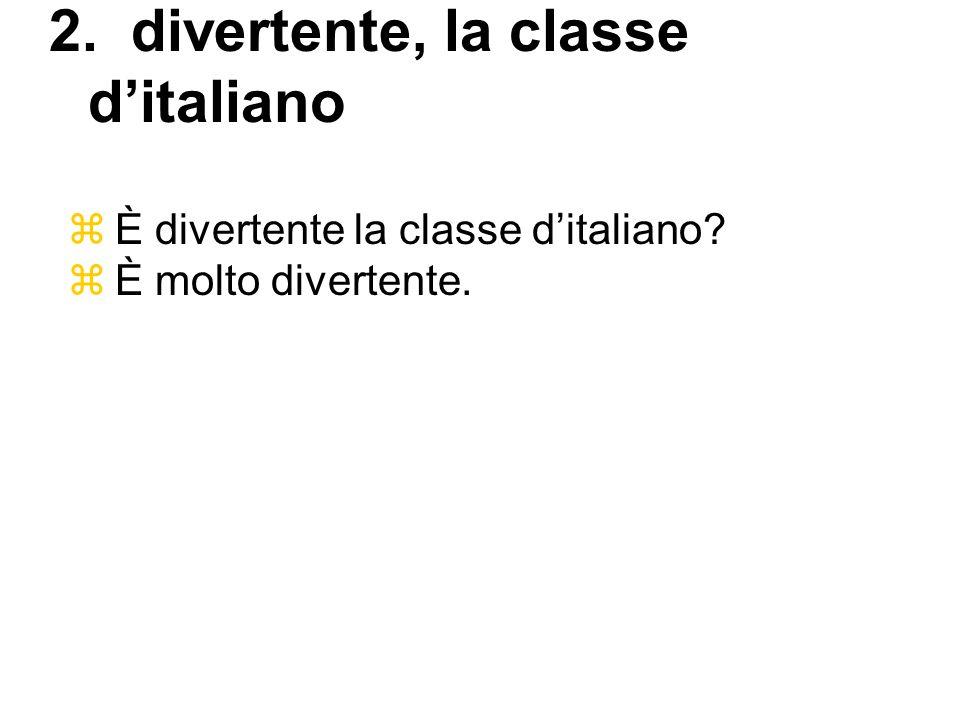 2. divertente, la classe d'italiano