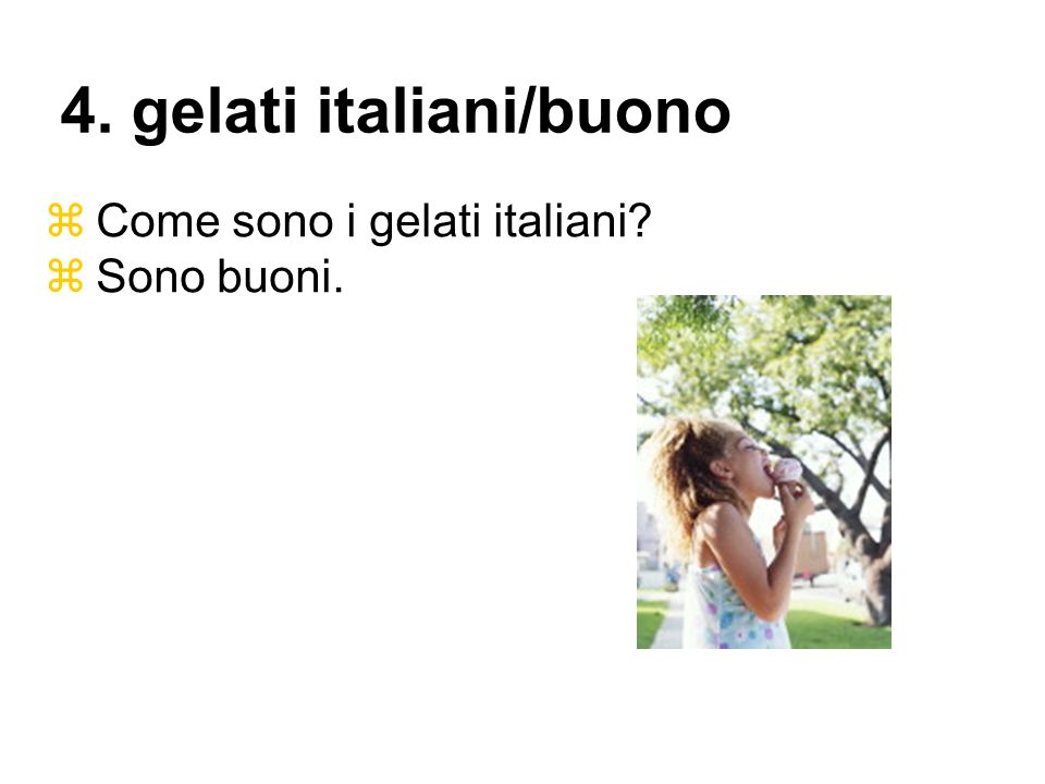4. gelati italiani/buono