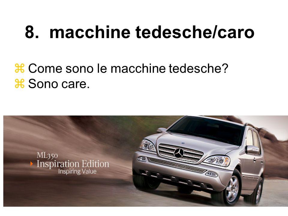 8. macchine tedesche/caro