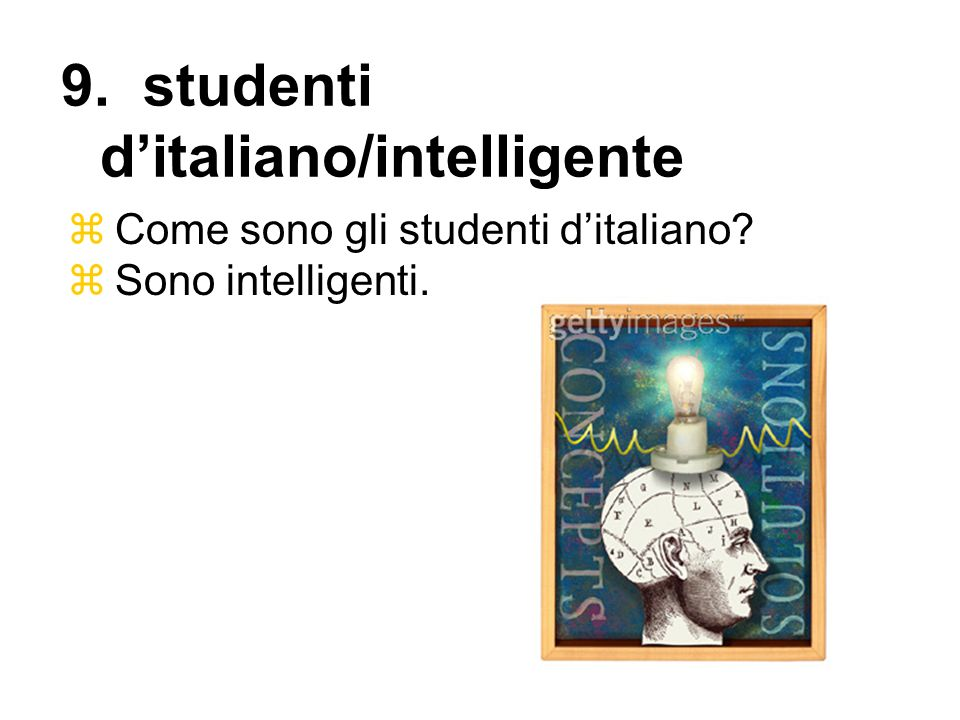 9. studenti d'italiano/intelligente