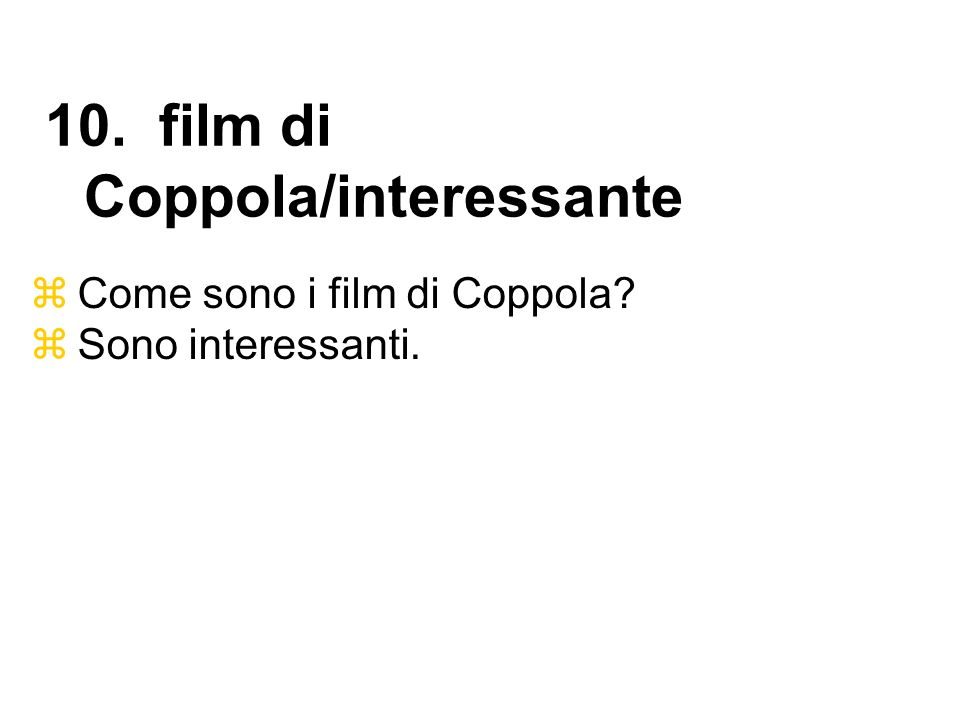 10. film di Coppola/interessante
