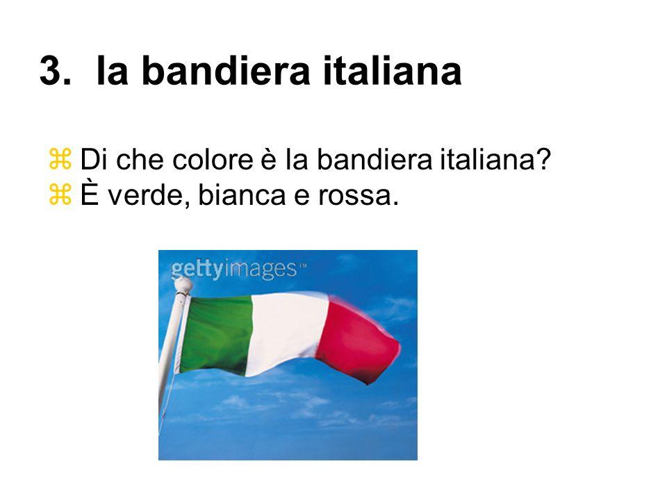 3. la bandiera italiana Di che colore è la bandiera italiana