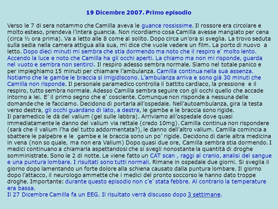 19 Dicembre 2007. Primo episodio