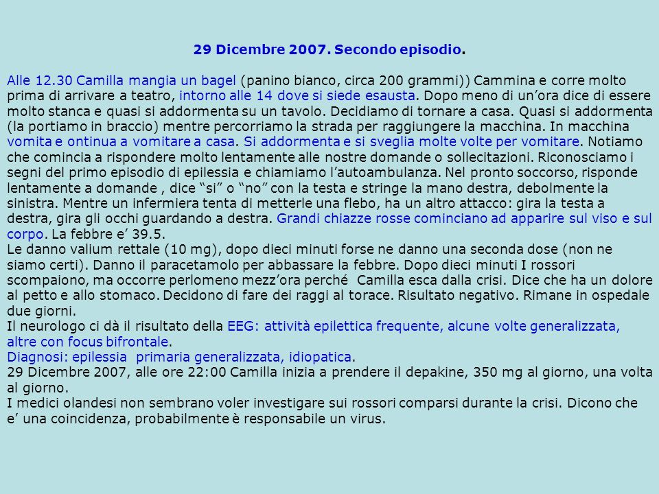 29 Dicembre 2007. Secondo episodio.