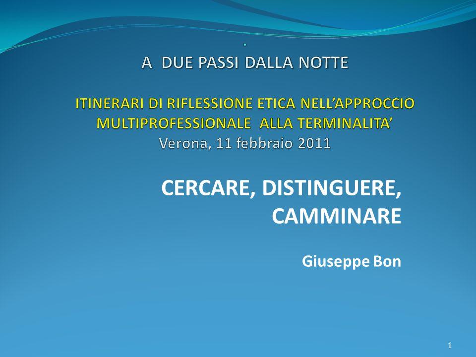 CERCARE, DISTINGUERE, CAMMINARE Giuseppe Bon