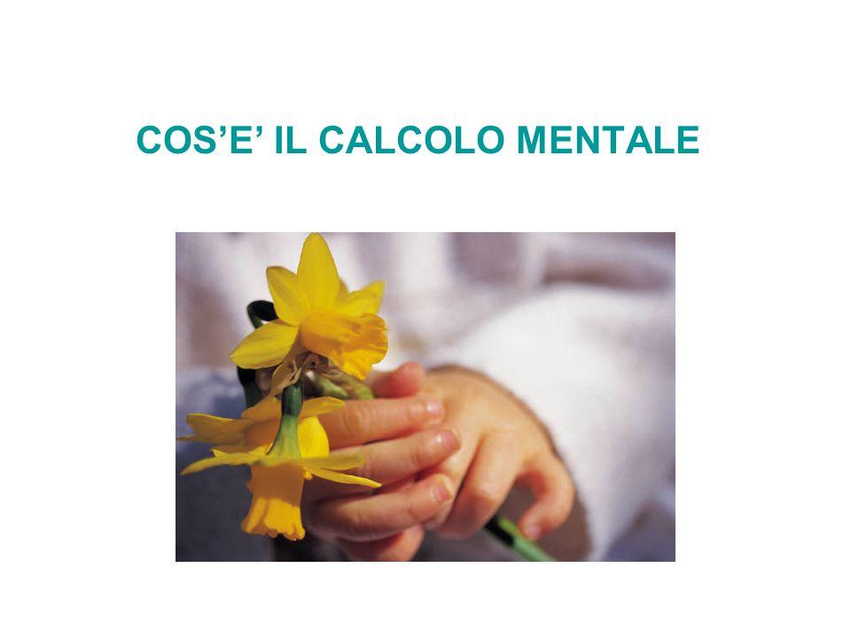 COS'E' IL CALCOLO MENTALE