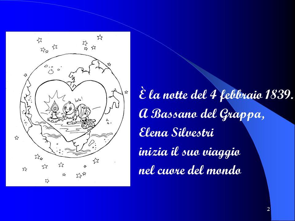 È la notte del 4 febbraio 1839. A Bassano del Grappa, Elena Silvestri.