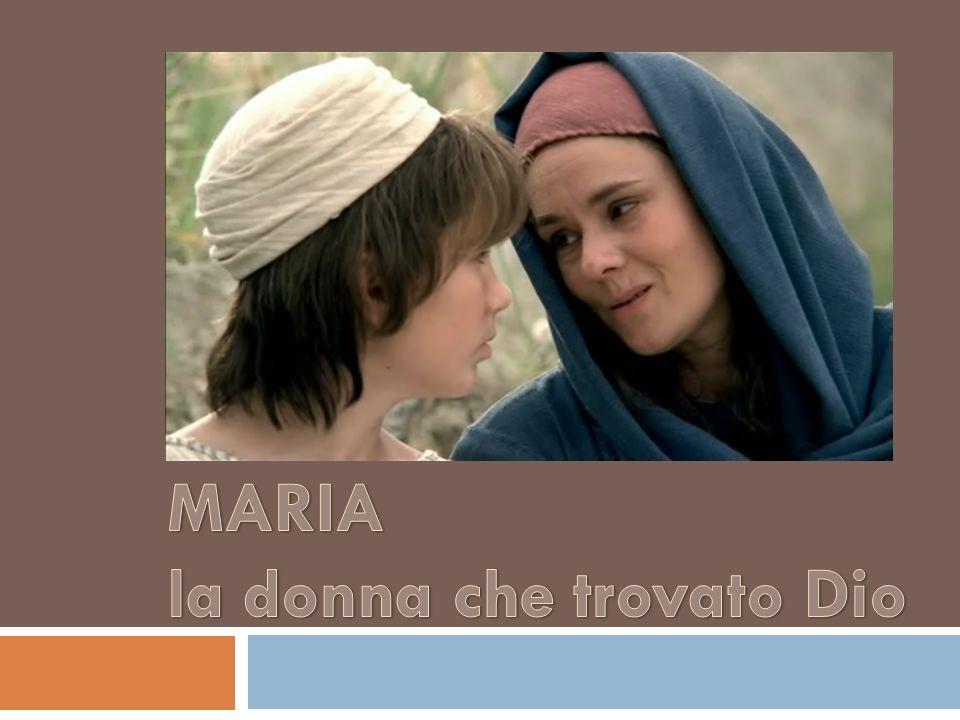 MARIA la donna che trovato Dio
