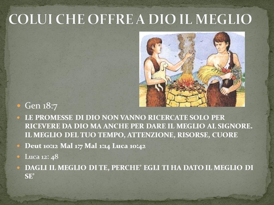 COLUI CHE OFFRE A DIO IL MEGLIO