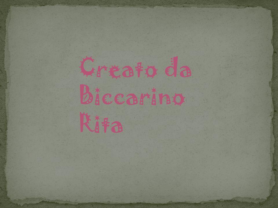 Creato da Biccarino Rita