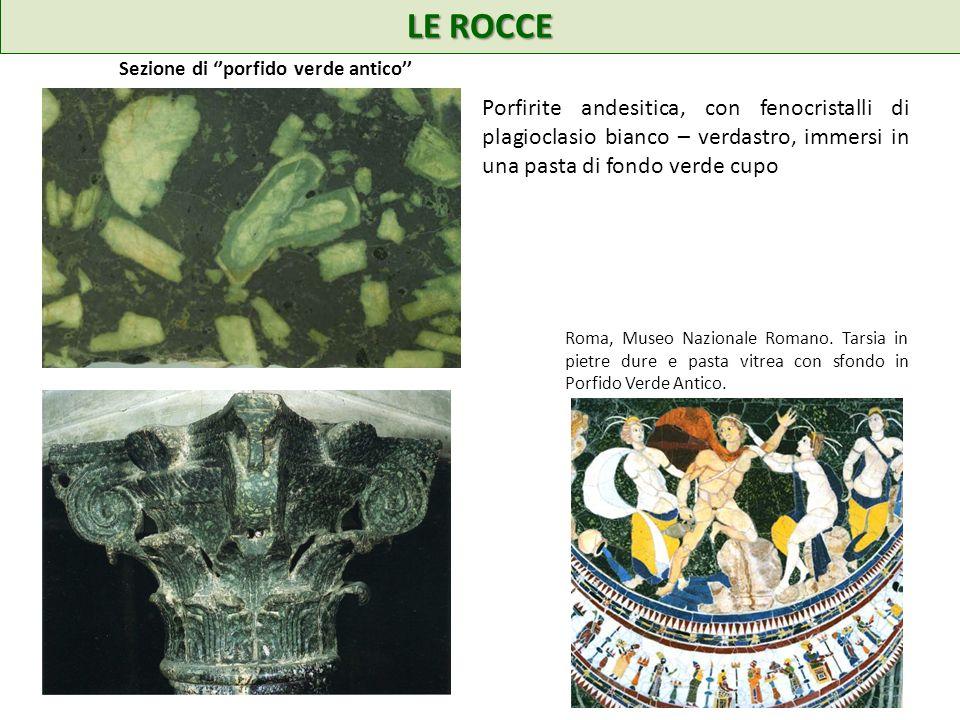 LE ROCCE Sezione di ''porfido verde antico''
