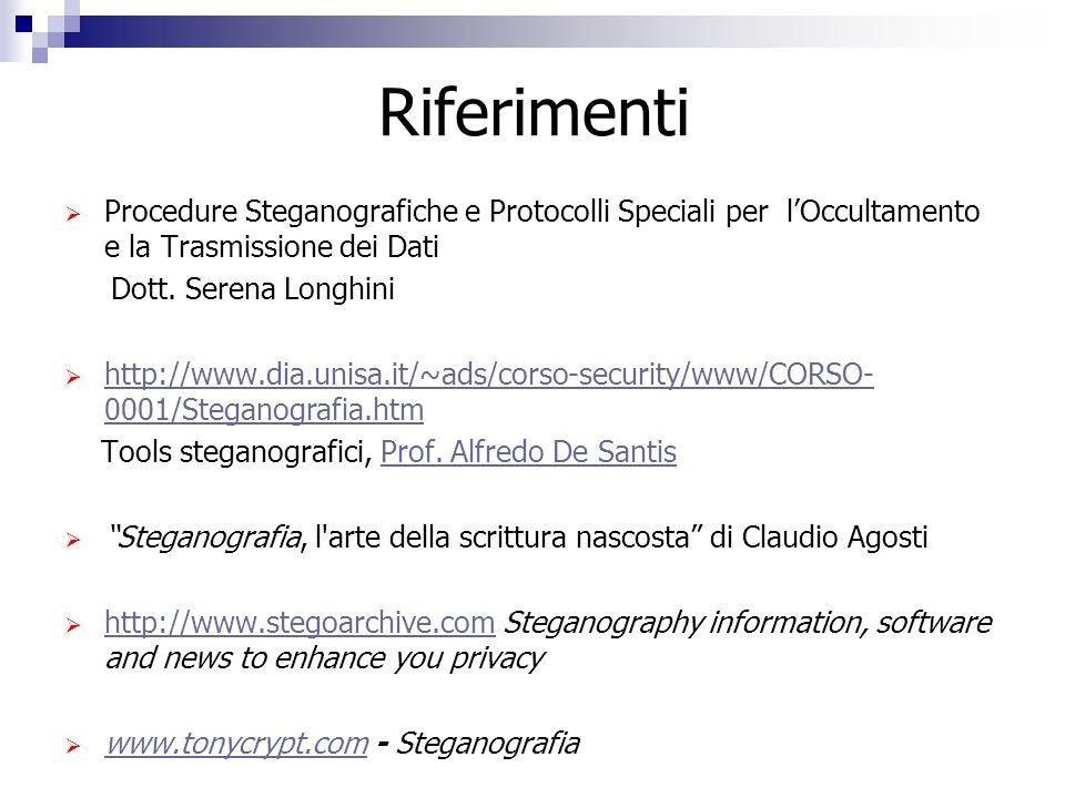 Riferimenti Procedure Steganografiche e Protocolli Speciali per l'Occultamento e la Trasmissione dei Dati.