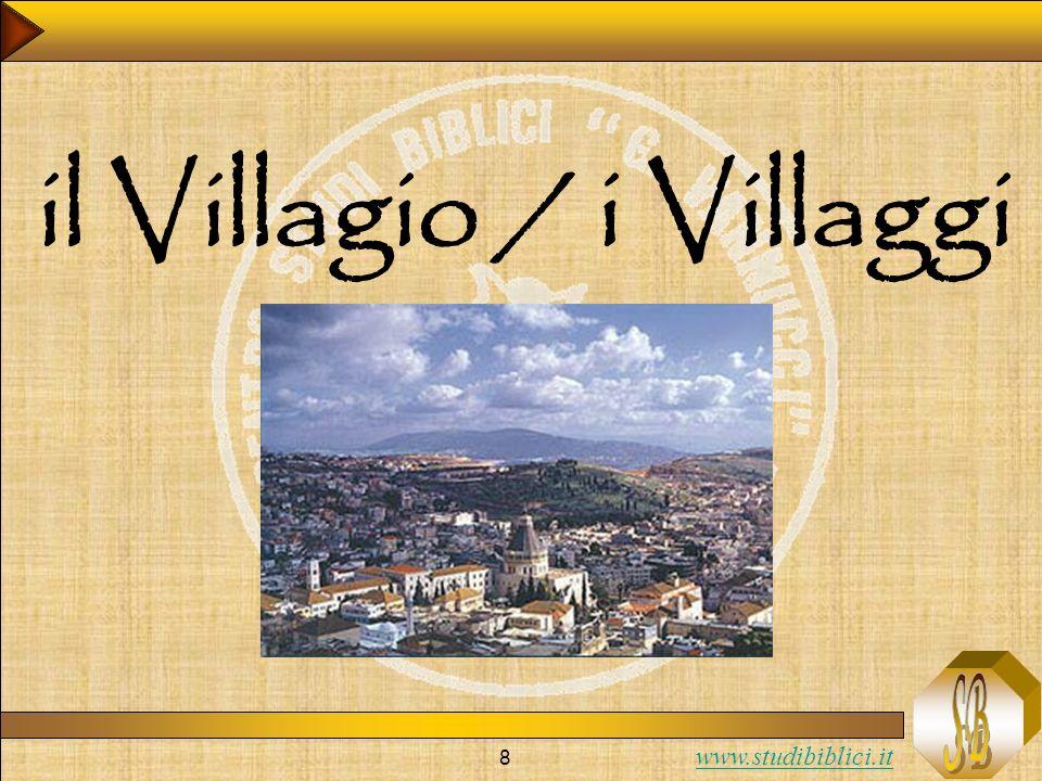 il Villagio / i Villaggi