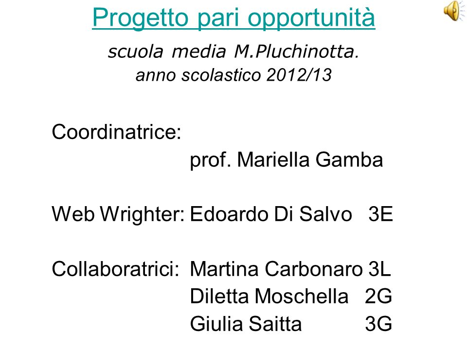 Progetto pari opportunità scuola media M. Pluchinotta