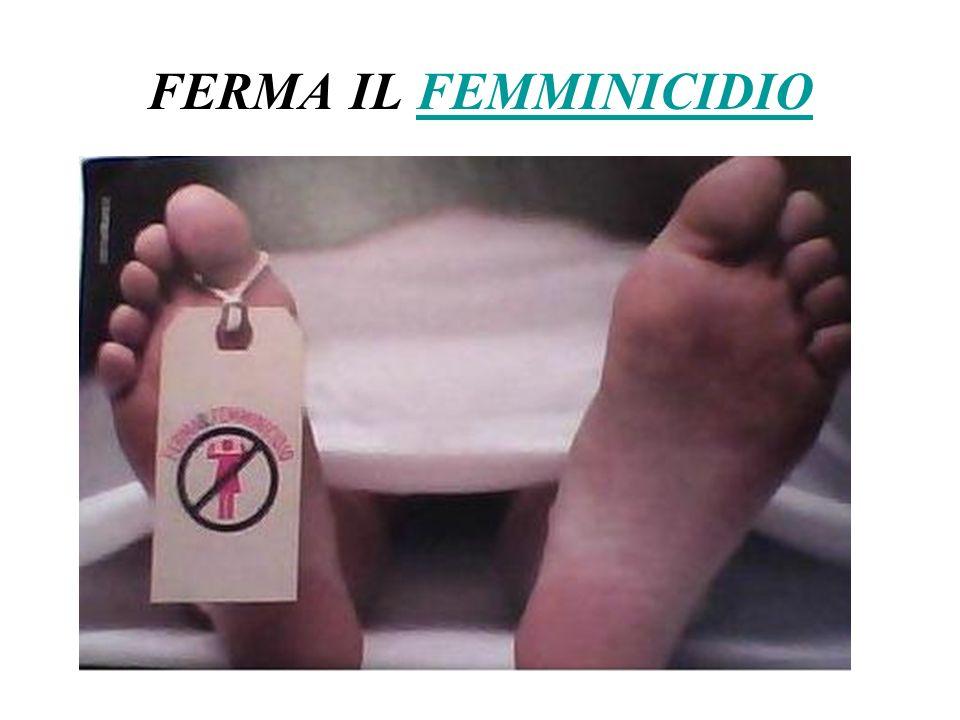 FERMA IL FEMMINICIDIO