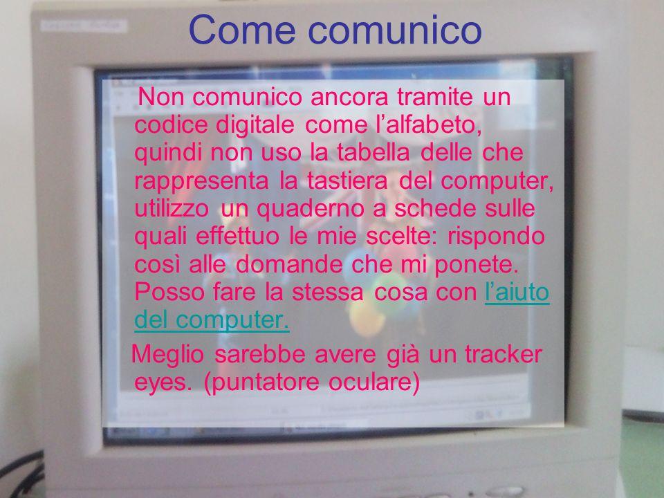 Come comunico