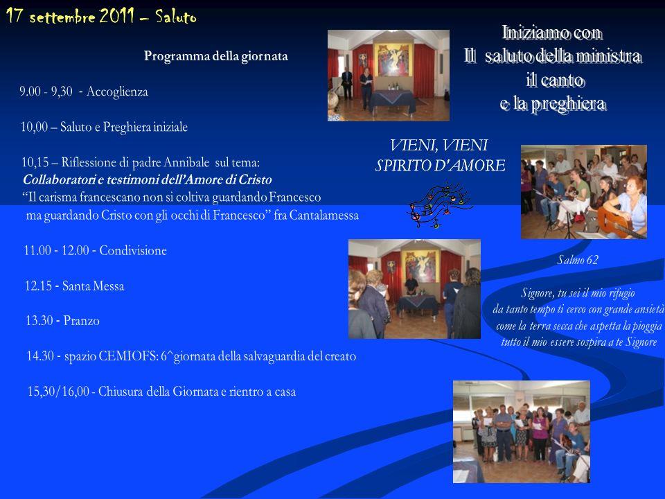 17 settembre 2011 – Saluto Iniziamo con Il saluto della ministra
