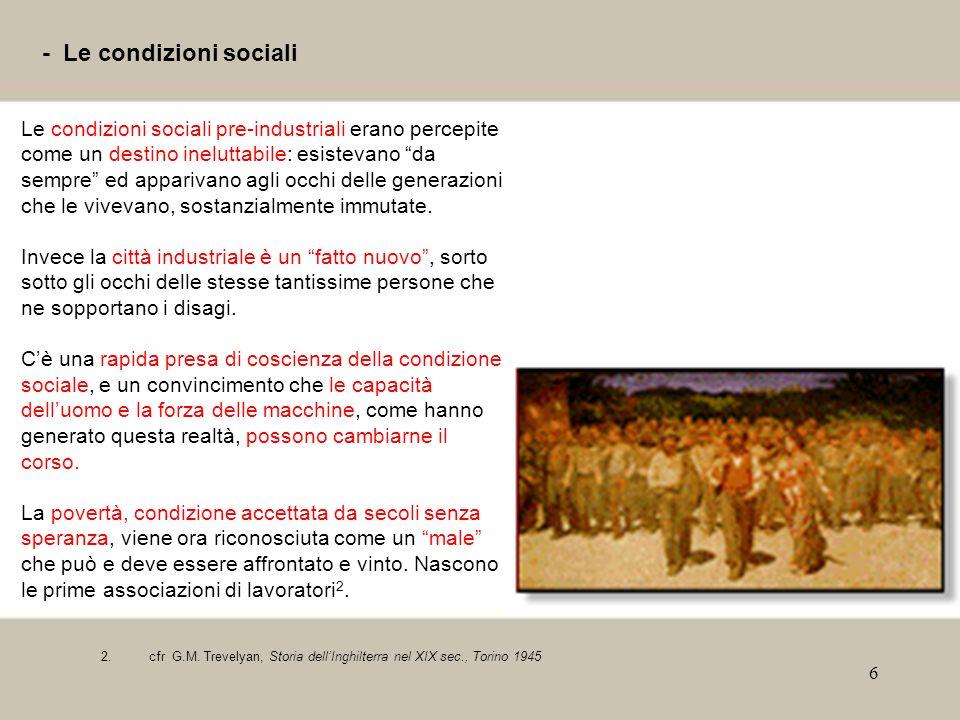 - Le condizioni sociali