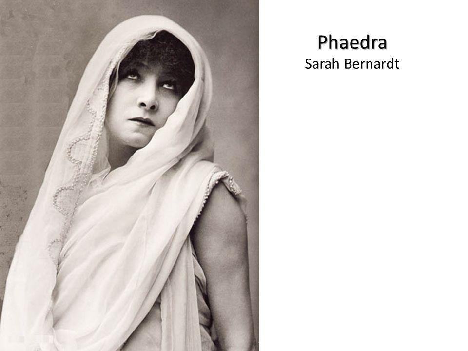 Phaedra Sarah Bernardt
