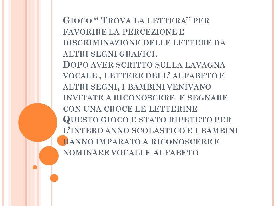 Gioco Trova la lettera per favorire la percezione e discriminazione delle lettere da altri segni grafici.
