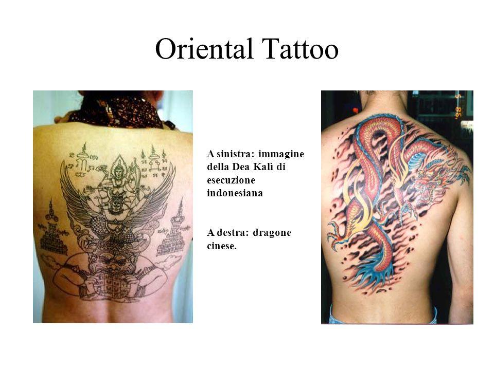 Oriental Tattoo A sinistra: immagine della Dea Kalì di esecuzione indonesiana.
