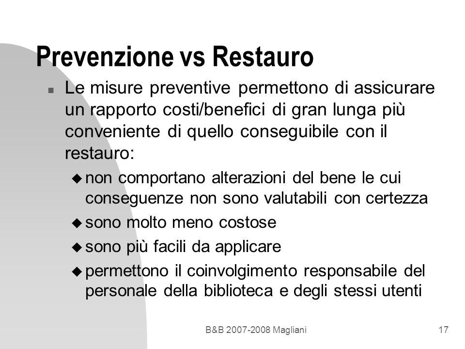Prevenzione vs Restauro