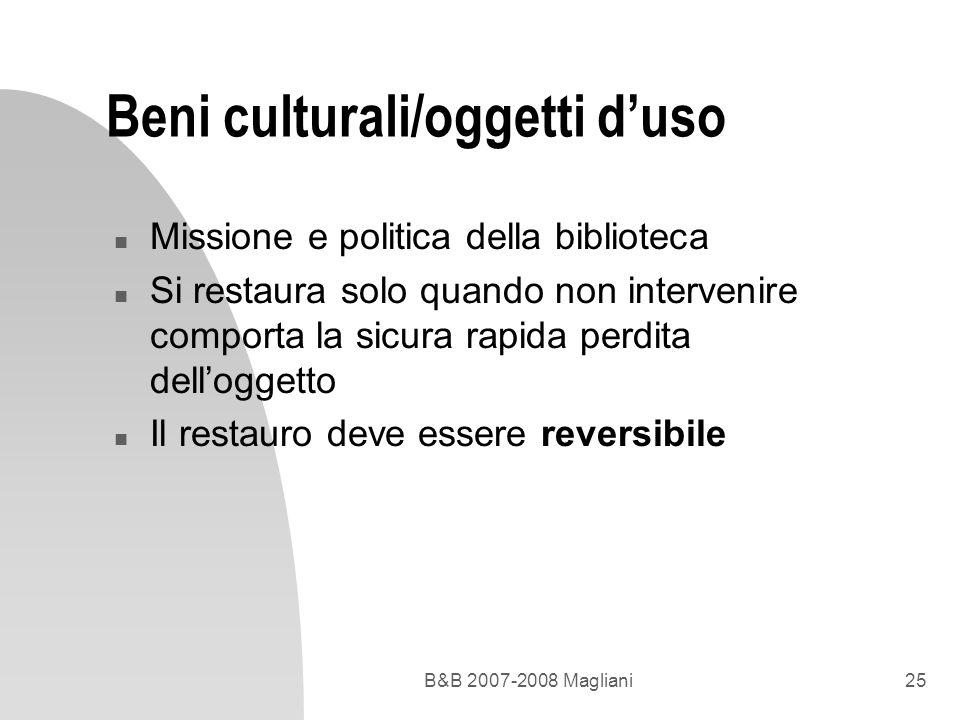 Beni culturali/oggetti d'uso