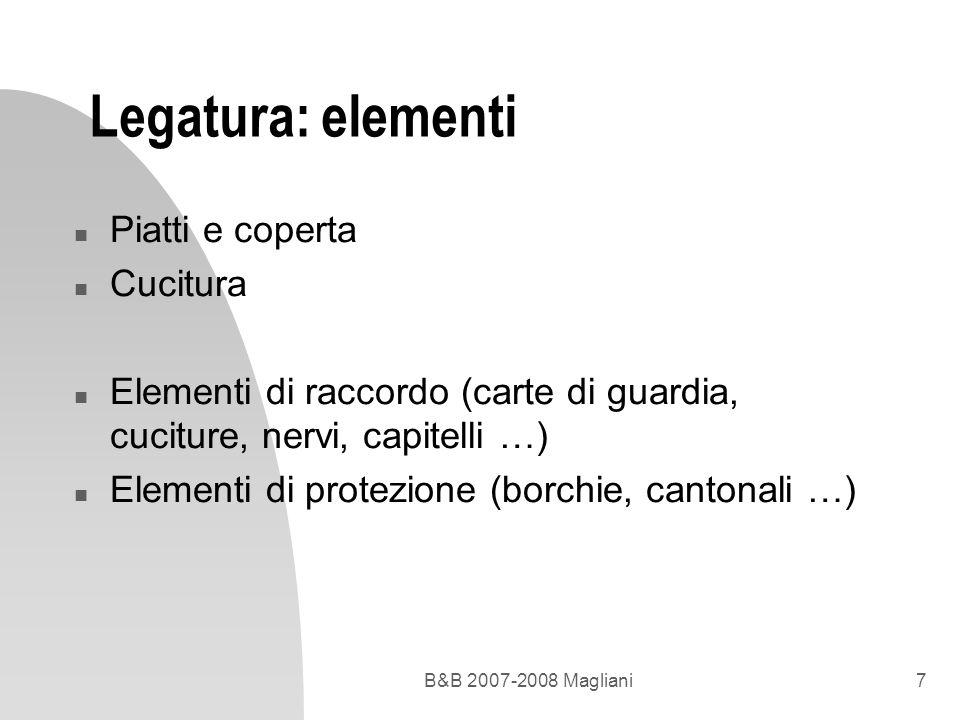 Legatura: elementi Piatti e coperta Cucitura