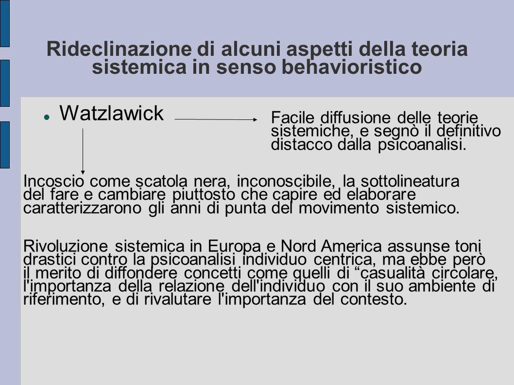 Rideclinazione di alcuni aspetti della teoria sistemica in senso behavioristico