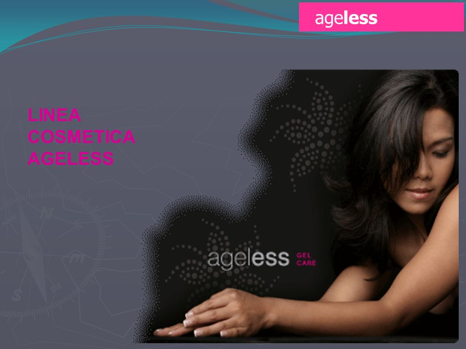 ageless LINEA COSMETICA AGELESS