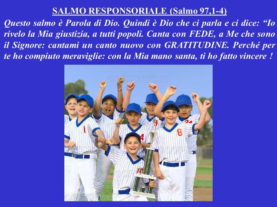 SALMO RESPONSORIALE (Salmo 97,1-4)