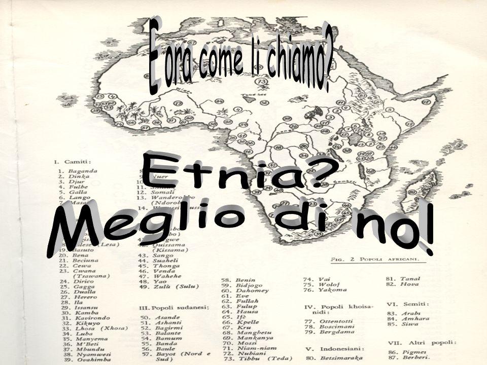E ora come li chiamo Etnia Meglio di no!