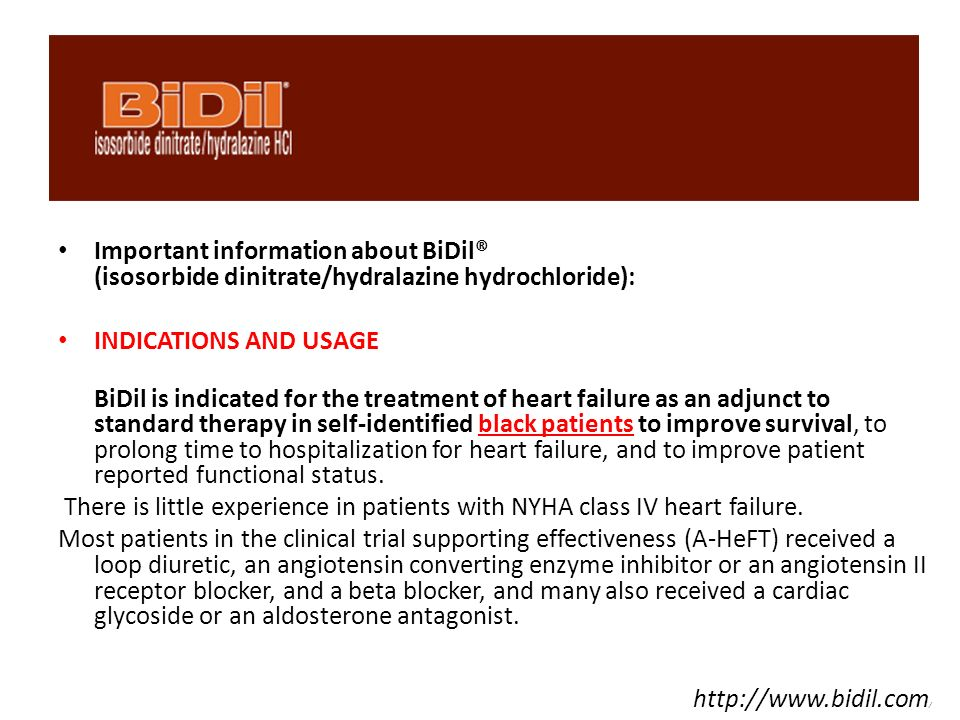 Important information about BiDil® (isosorbide dinitrate/hydralazine hydrochloride):
