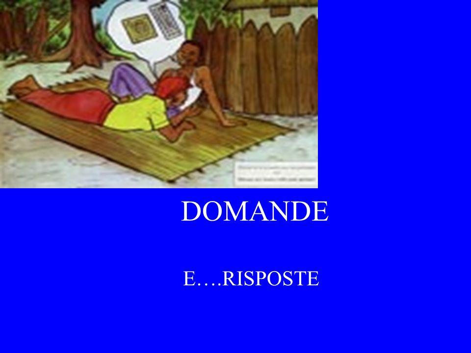 DOMANDE E….RISPOSTE