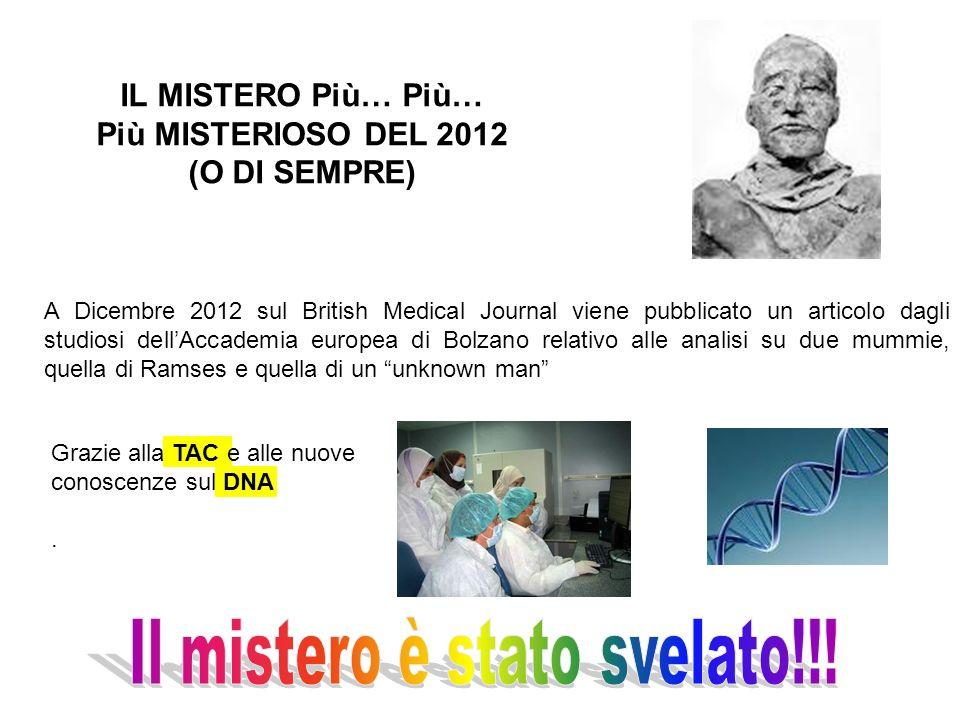 IL MISTERO Più… Più… Più MISTERIOSO DEL 2012 (O DI SEMPRE)