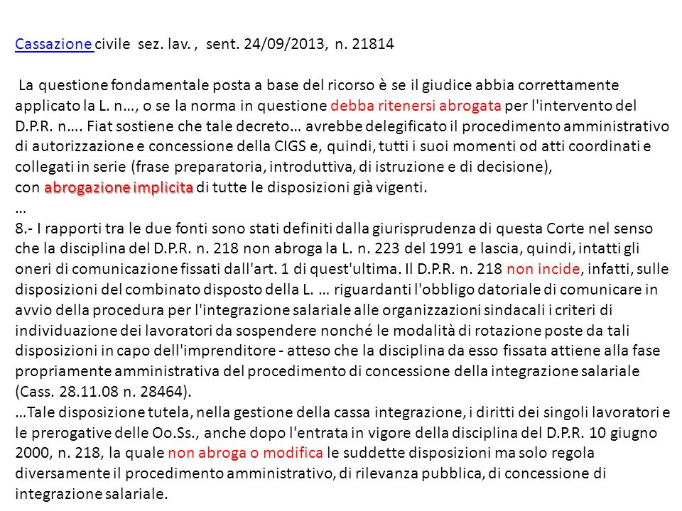 Cassazione civile sez. lav. , sent. 24/09/2013, n. 21814