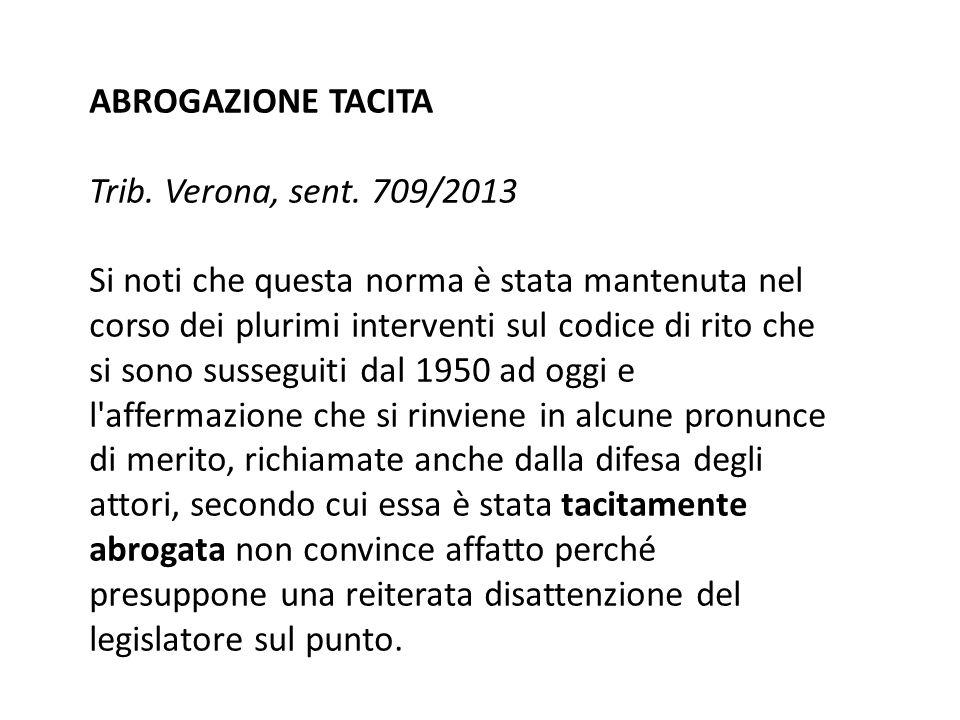 ABROGAZIONE TACITA Trib. Verona, sent. 709/2013.