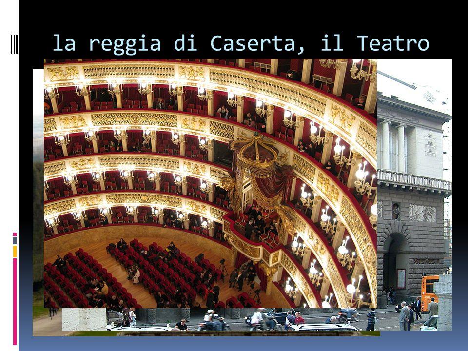 la reggia di Caserta, il Teatro S. Carlo