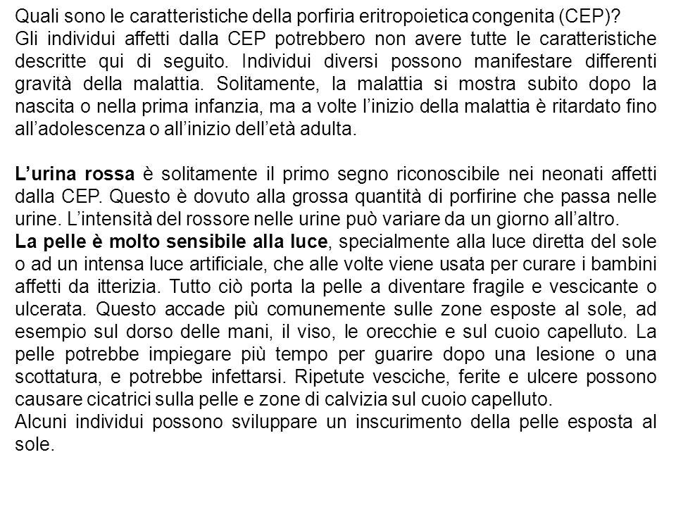 Quali sono le caratteristiche della porfiria eritropoietica congenita (CEP)