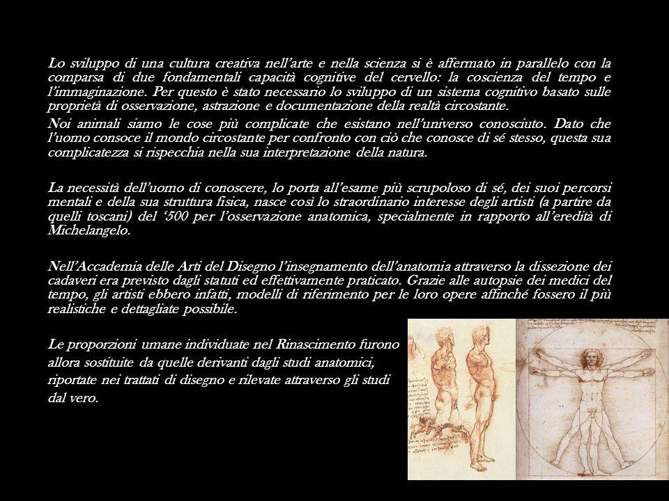 Lo sviluppo di una cultura creativa nell'arte e nella scienza si è affermato in parallelo con la comparsa di due fondamentali capacità cognitive del cervello: la coscienza del tempo e l'immaginazione.