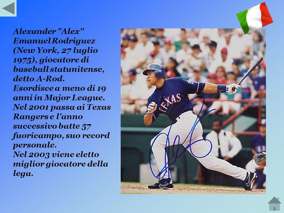 Alexander Alex Emanuel Rodriguez (New York, 27 luglio 1975), giocatore di baseball statunitense, detto A-Rod.