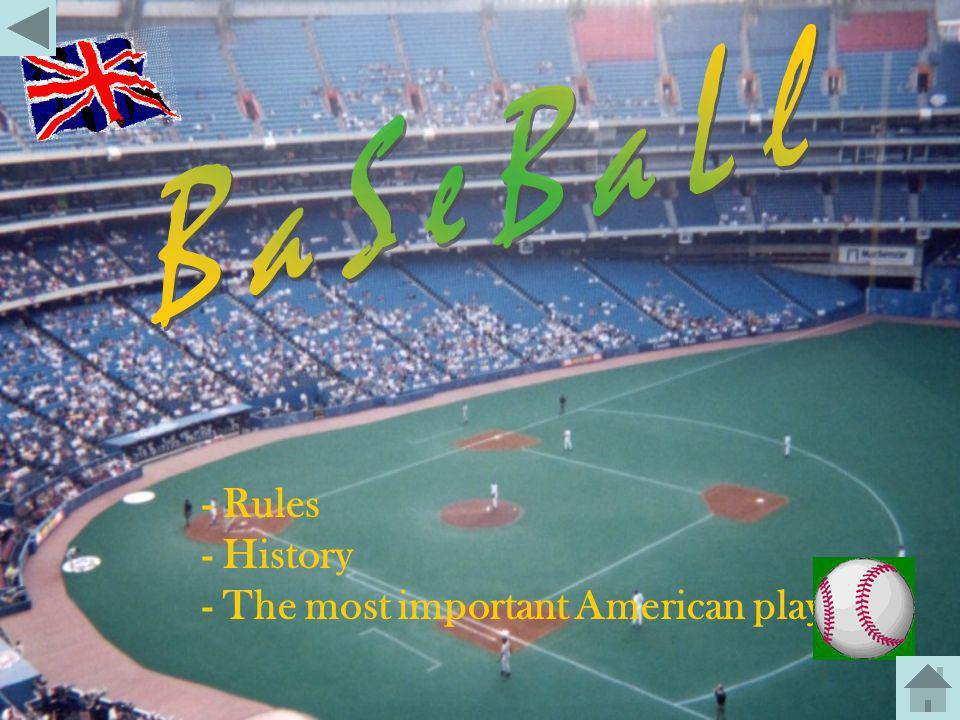 BaSeBaLl - Rules - History - The most important American players