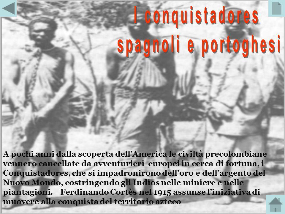 I conquistadores spagnoli e portoghesi