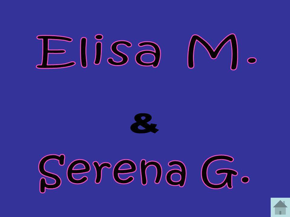 Elisa M. & Serena G.