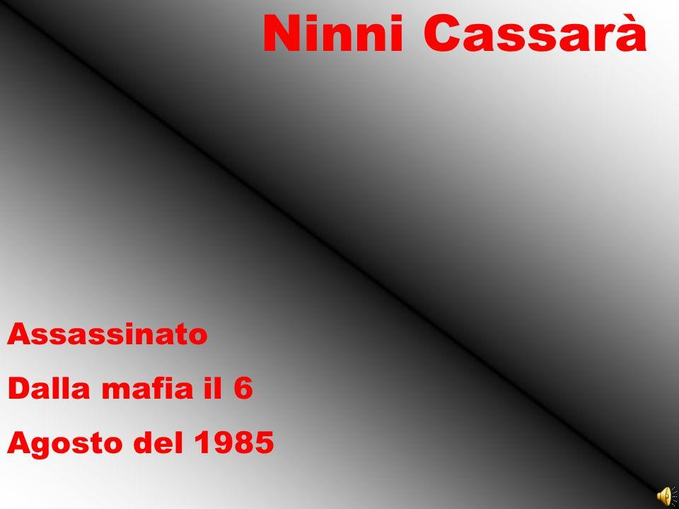 Ninni Cassarà Assassinato Dalla mafia il 6 Agosto del 1985