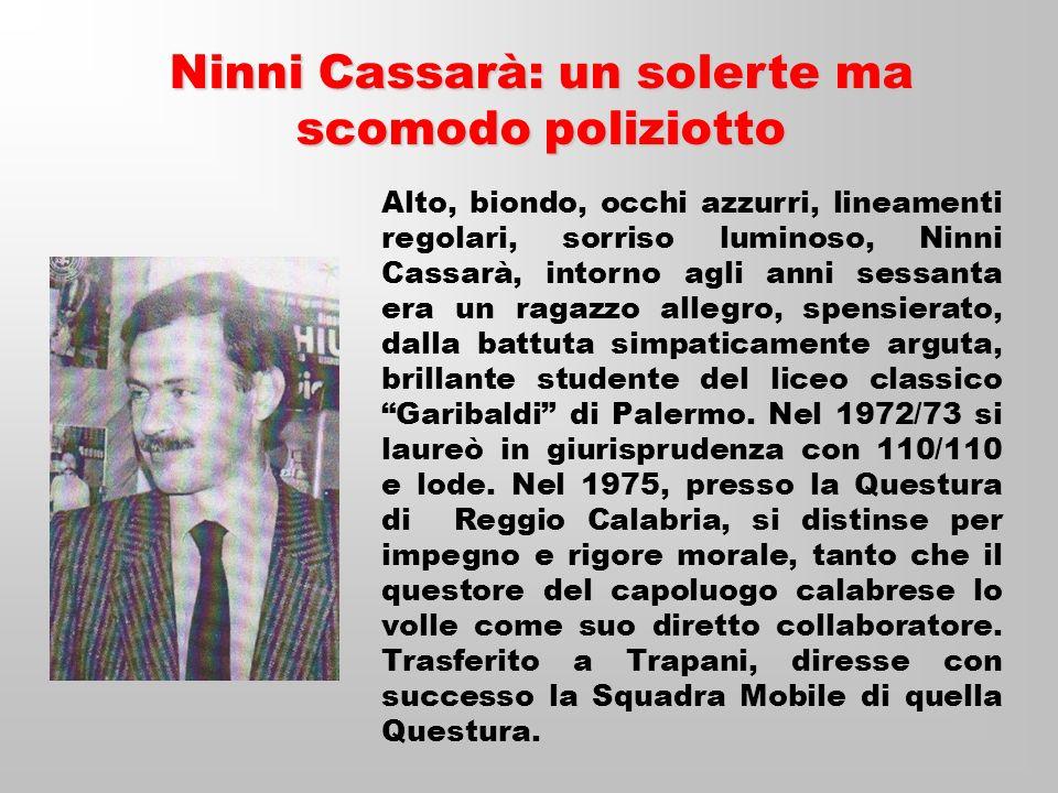 Ninni Cassarà: un solerte ma scomodo poliziotto