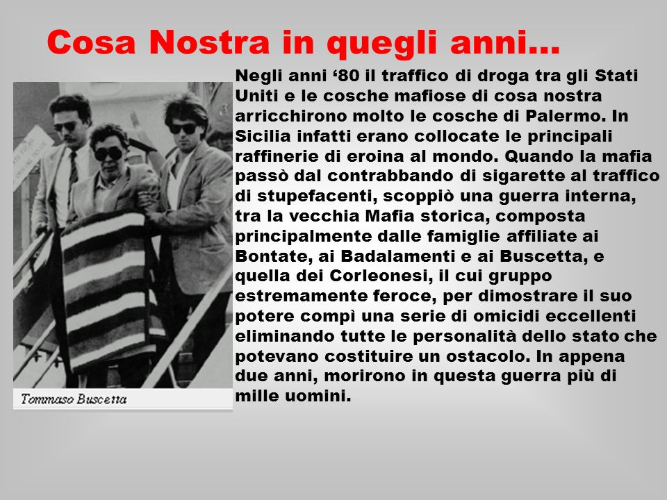 Cosa Nostra in quegli anni…