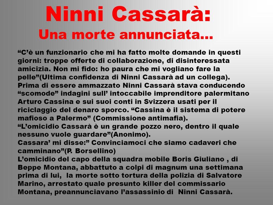Ninni Cassarà: Una morte annunciata…