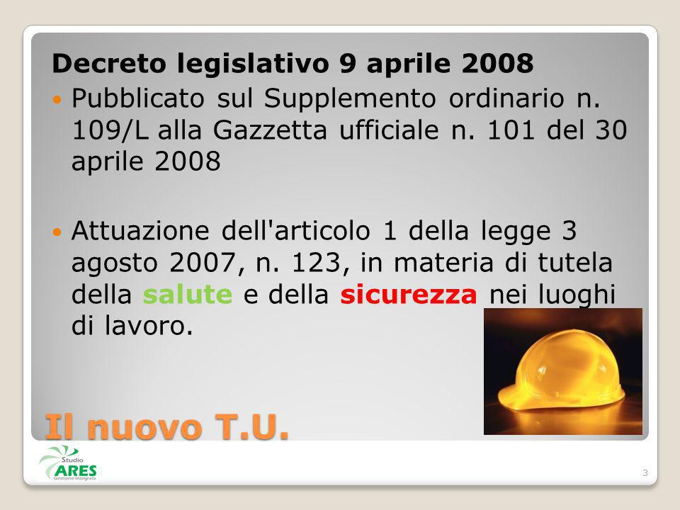 Il nuovo T.U. Decreto legislativo 9 aprile 2008