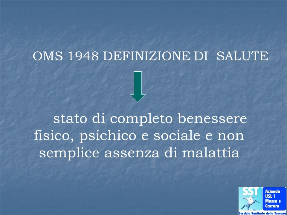 OMS 1948 DEFINIZIONE DI SALUTE